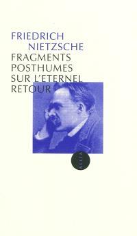 Fragments posthumes sur l'éternel retour : 1880-1888