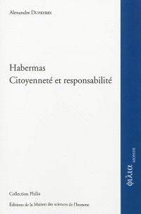 Habermas : citoyenneté et responsabilité