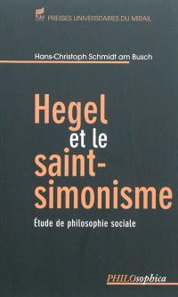 Hegel et le saint-simonisme : étude de philosophie sociale