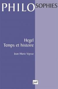 Hegel, temps et histoire