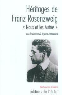 Héritages de Franz Rosenzweig : nous et les autres