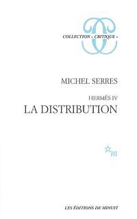 Hermès. Volume 4, La distribution