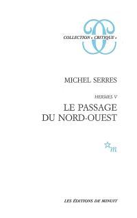 Hermès. Volume 5, Le passage du Nord-Ouest