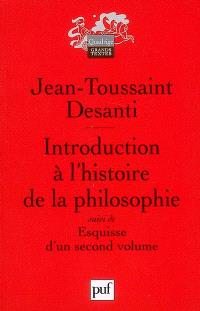 Introduction à l'histoire de la philosophie; Suivi de Esquisse à un second volume