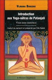 Introduction aux Yoga-sûtras de Patanjali : yoga-sara-samgraha