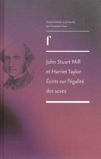 John Stuart Mill et Harriett Taylor : écrits sur l'égalité des sexes