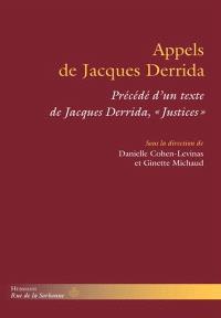 Justices. Précédé de Appels de Jacques Derrida