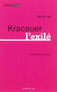 Kracauer l'exilé