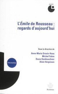 L'Emile de Rousseau : regards d'aujourd'hui : colloque de Cerisy