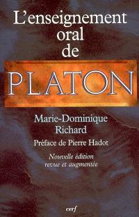 L'enseignement oral de Platon : une nouvelle interprétation du platonisme
