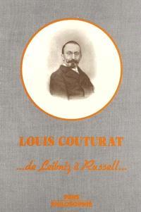 L'oeuvre de Louis Couturat, 1868-1914 : de Leibniz à Russell... : colloque international, Paris, juin 1977