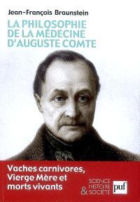 La philosophie de la médecine d'Auguste Comte : vaches carnivores, Vierge Mère et morts vivants