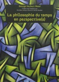 La philosophie du temps en perspective(s)