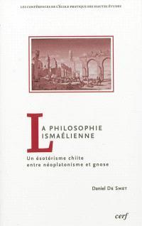 La philosophie ismaélienne : un ésotérisme chiite entre néoplatonisme et gnose