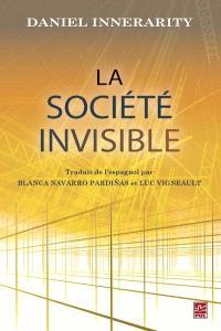 La société invisible
