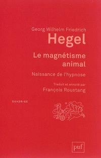 Le magnétisme animal : naissance de l'hypnose