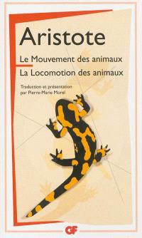 Le mouvement des animaux; La locomotion des animaux
