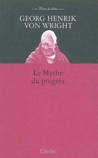Le mythe du progrès