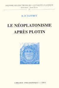 Le néoplatonisme après Plotin
