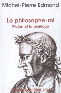 Le philosophe roi : Platon et la politique