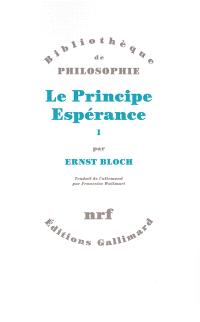 Le principe espérance. Volume 1