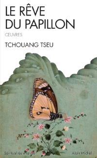 Le rêve du papillon : oeuvres