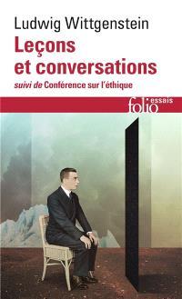 Leçons et conversations sur l'esthétique, la psychologie et la croyance religieuse. Conférence sur l'éthique