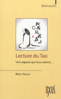 Lecture du tao : une sagesse qui nous attend...
