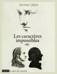 Les caractères impossibles