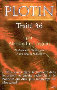 Les écrits de Plotin. Volume 2006, Traité 36 : I, 5