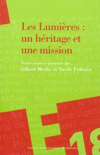 Les Lumières : un héritage et une mission : hommage à Jean Mondot