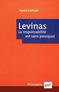 Levinas : la responsabilité est sans pourquoi