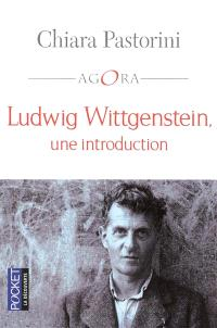 Ludwig Wittgenstein : une introduction