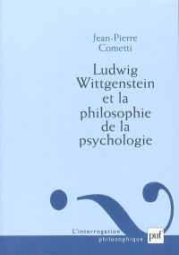 Ludwig Wittgenstein et la philosophie de la psychologie : essai sur la signification de l'infériorité