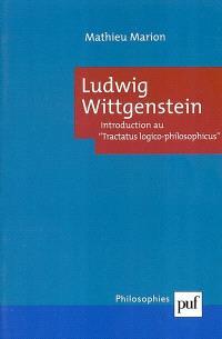 Ludwig Wittgenstein, introduction au Tractatus logico-philosophicus