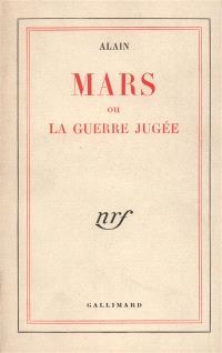 Mars ou la guerre jugée