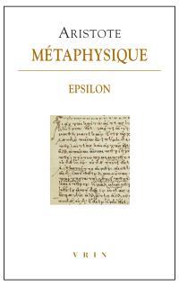 Métaphysique : livre Epsilon