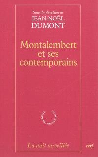 Montalembert et ses contemporains