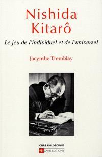 Nishida Kitarô : le jeu de l'individuel et du collectif