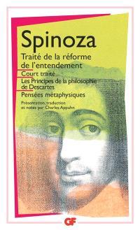 Oeuvres. Volume 1, Court traité; Traité de la réforme de l'entendement; Les principes de la philosophie de Descartes