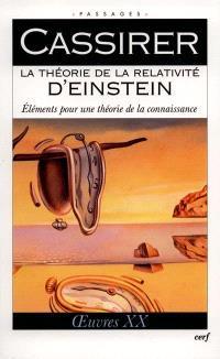 Oeuvres. Volume 20, La théorie de la relativité d'Einstein : éléments pour une théorie de la connaissance