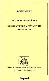 Oeuvres complètes. Volume 8, Eléments de la géométrie de l'infini (1727)
