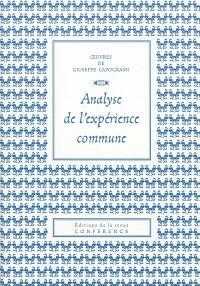 Oeuvres de Giuseppe Capograssi, Analyse de l'expérience commune