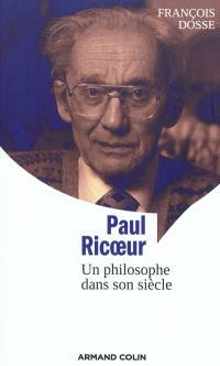 Paul Ricoeur : un philosophe dans son siècle