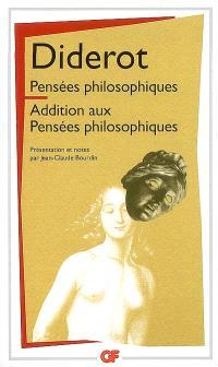 Pensées philosophiques; Addition aux Pensées philosophiques