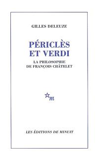 Périclès et Verdi : la philosophie de François Châtelet