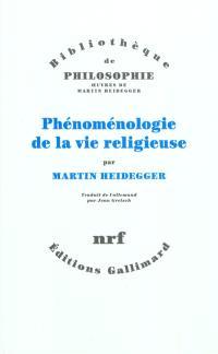 Phénoménologie de la vie religieuse