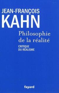 Philosophie de la réalité : critique du réalisme