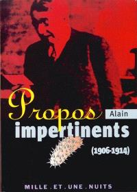 Propos impertinents (1906-1911)