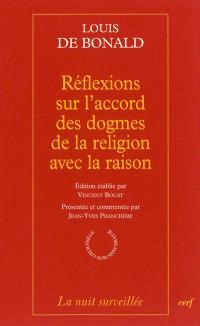 Réflexions sur l'accord des dogmes de la religion avec la raison
